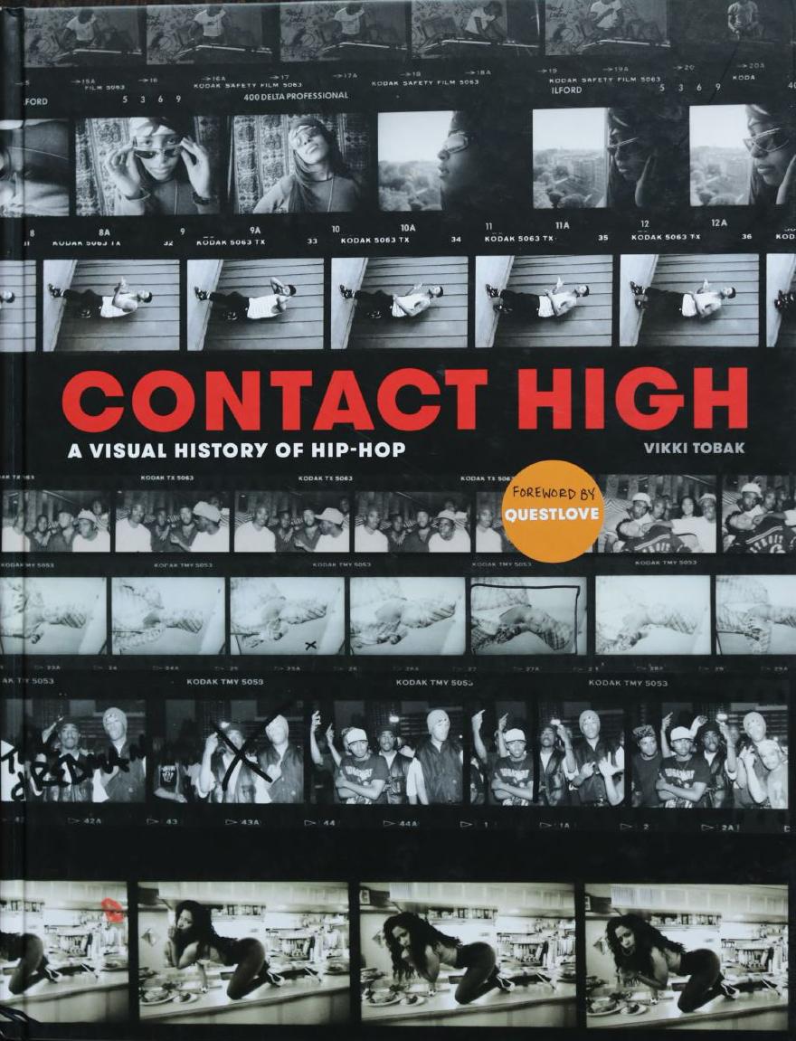 Contact High A Visual History of Hip-Hop