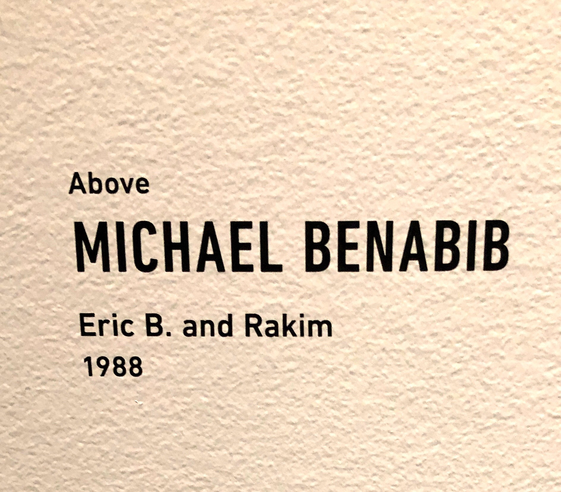 Michael Benabib title card for Eric B Rakim display