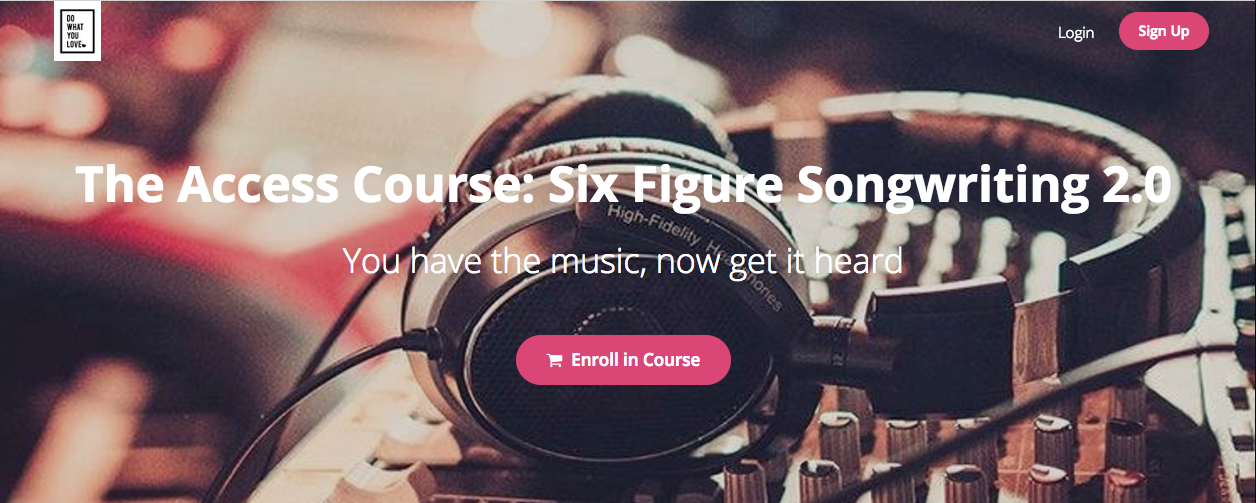 Six Figure Songwriting Access Course