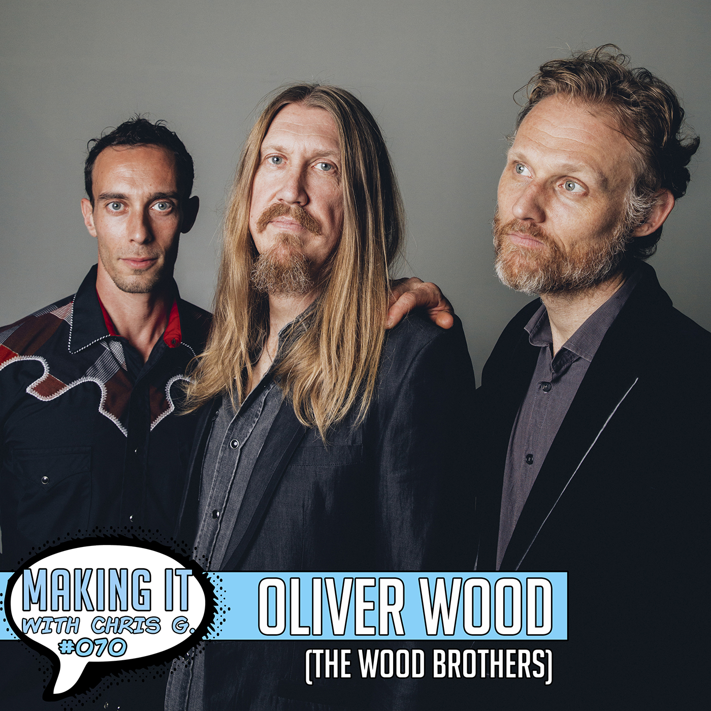 Ep.070 Cover Oliver Wood of the Wood Brothers