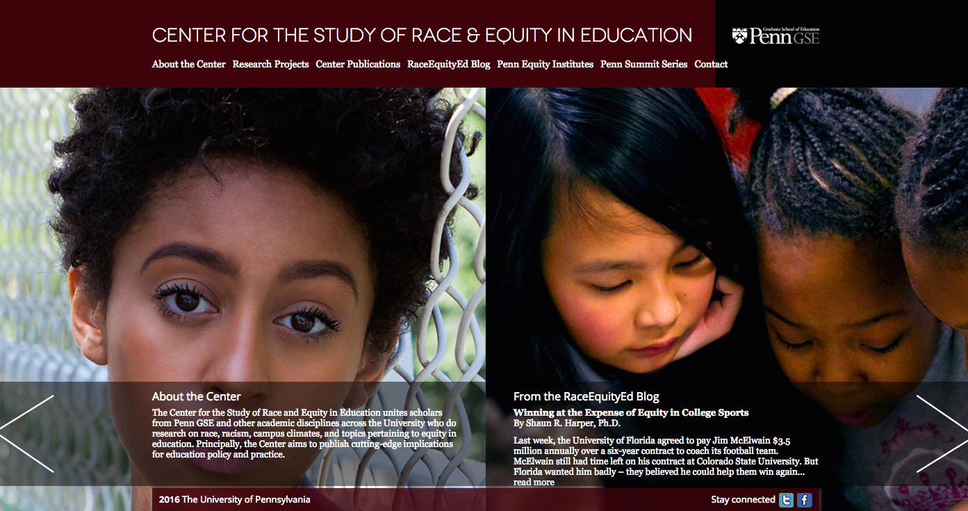 Center for the Study of Race and Equity in Education, University of Pennsylvania