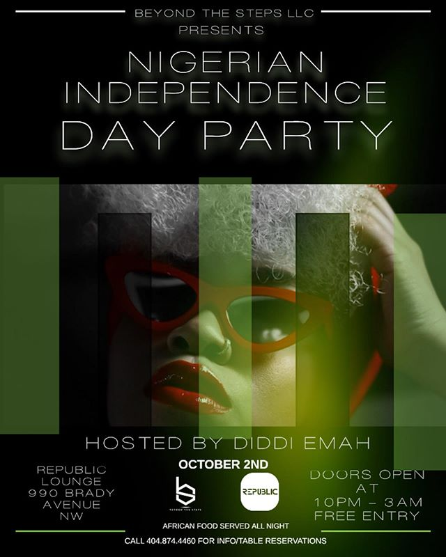 TONIGHT!!! Come elevate Nigerian Independence Day!!!!! @republicfridays !!!! • • REPUBLIC LOUNGE 900 Brady Ave Atlanta ga  Hosted by @diddiemah 🇳🇬🍑 FREE ALL NIGHT!!!! Special guest!!! HOOKAH AND DRIBK SPECIALS ALL NIGHT!!!!. Doors open at 10pm!!!!