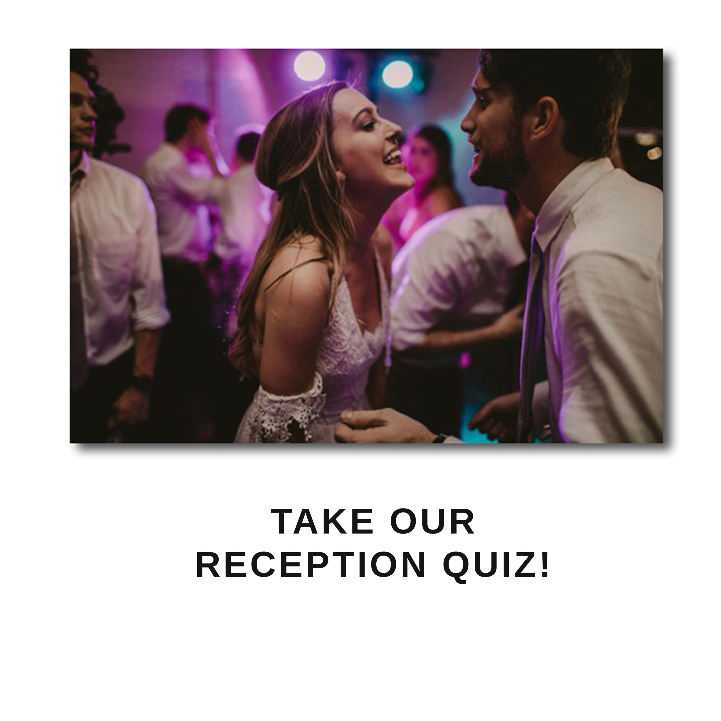 take our reception quiz.png