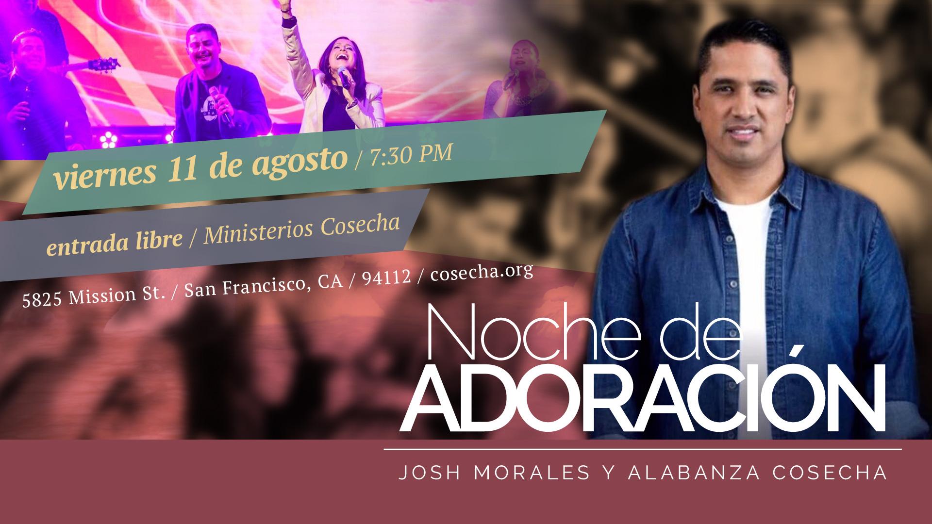Alabanza Cosecha y Josh Morales