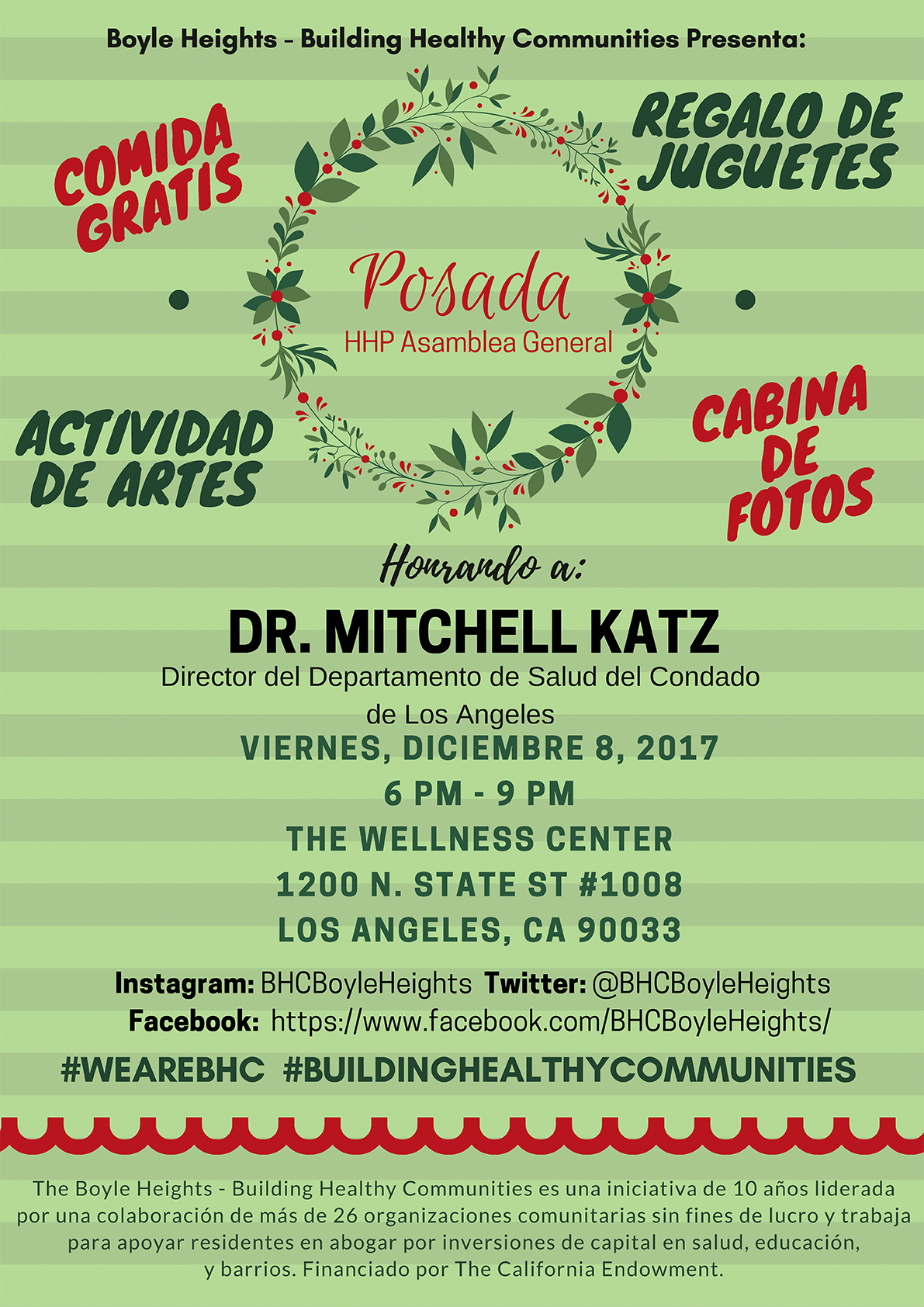 Posada - Join Building Healthy Communities - Health Happens with Prevention (BHC-HHP) at the Wellness Center to celebrate the hard work in 2017 and as we say goodbye to our friend and ally,   Dr. Mitch H. Katz.