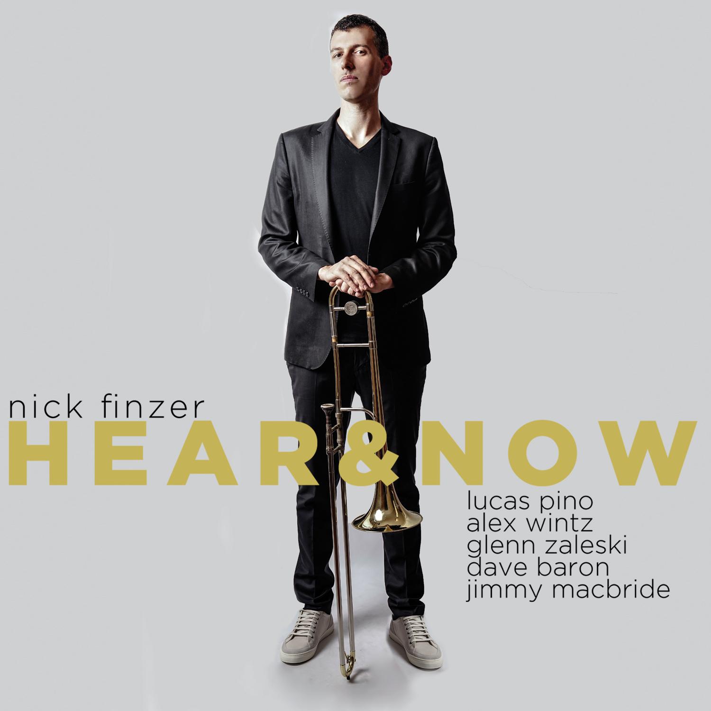 Nick Finzer Hear & Now Cover Art