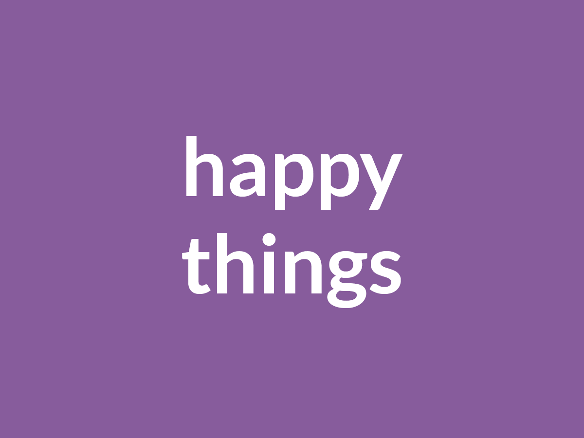 Blog Category Images_happy things.png