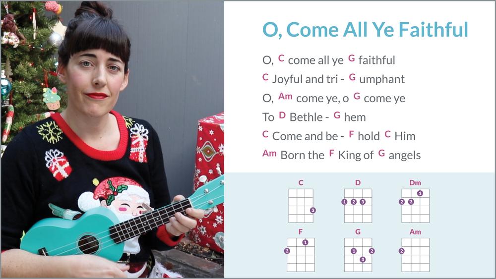 How to Play O, Come All Ye Faithful - Ukulele Play-Along