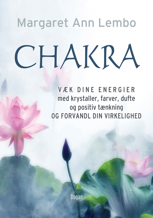 Margaret Ann Lembo. Bogans forlag Original title: Chakra Awakening: Transform Your Reality Using Crystals, Color, Aromatherapy & the Power of Positive Thought. Llewellyn Publications. U.S. (1 May 2011)