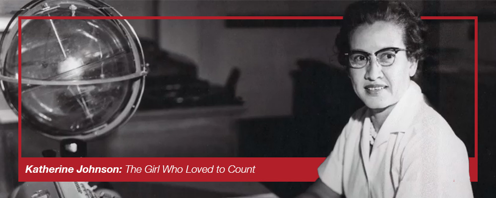 Image: NASA - Katherine Johnson: The Girl Who Loved to Count