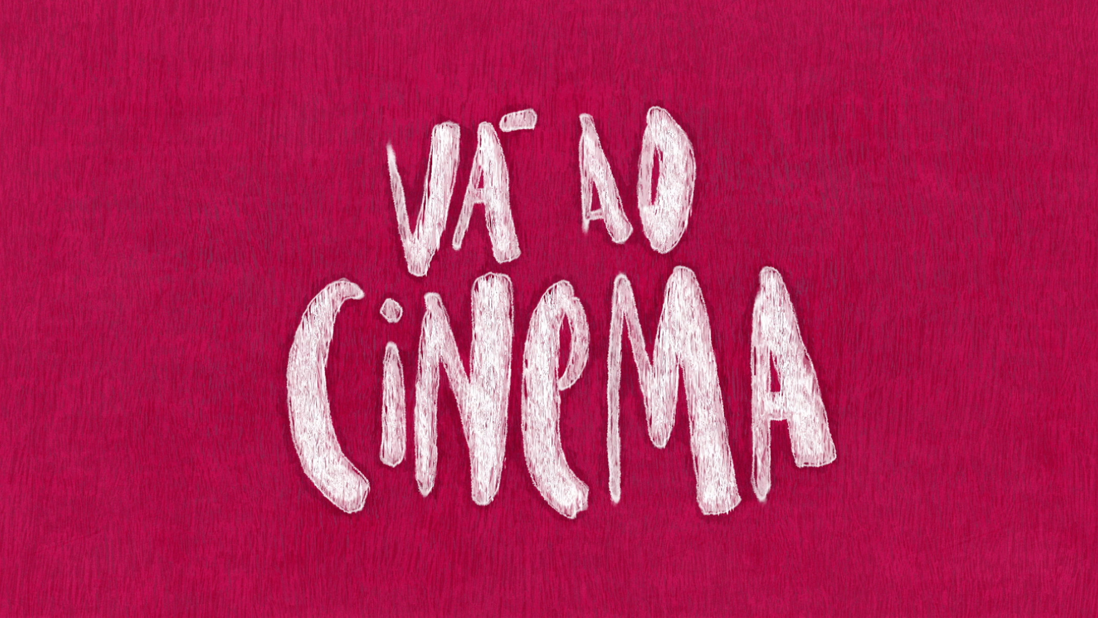 va ao cinema go to the movies hand drawn type lettering
