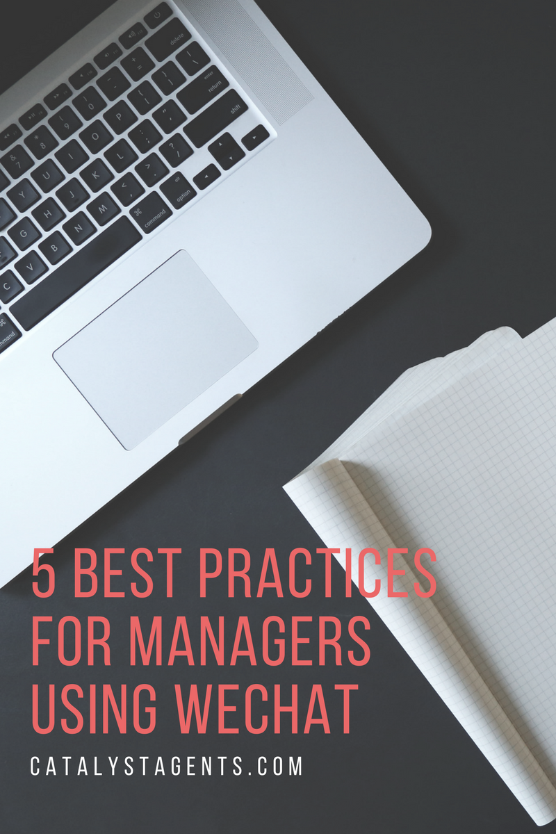 5 Best Practices for Managers Using WeChat