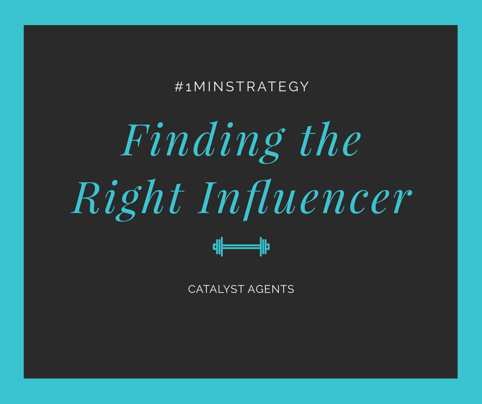 Catalyst Agents - Finding the right influencer
