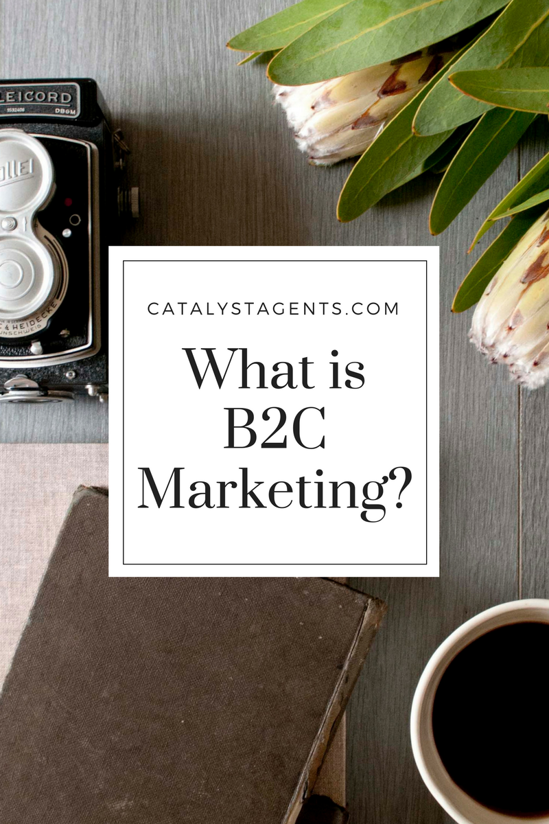 Catalyst Agents - What is B2C