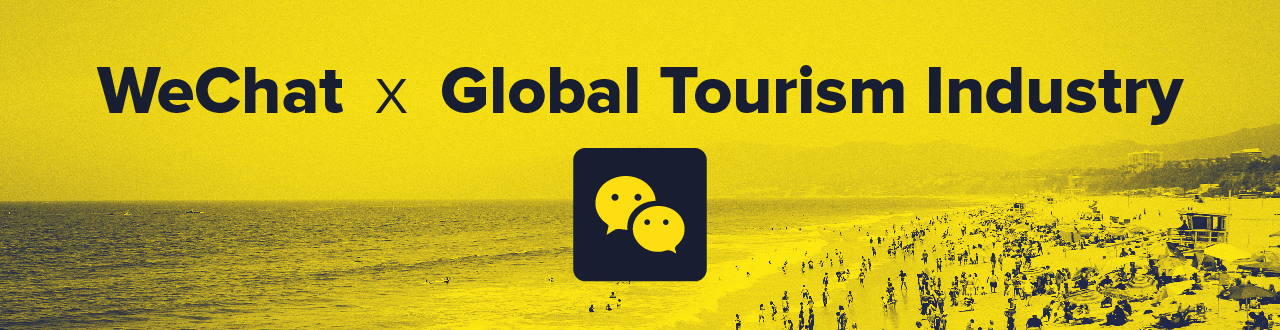 How WeChat is Changing the Global Tourism Industry