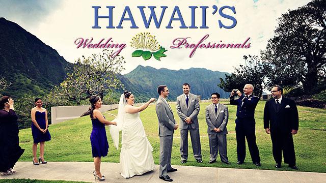 Hawaii's Wedding Professionals - Episodes 201, 212, 307, 404