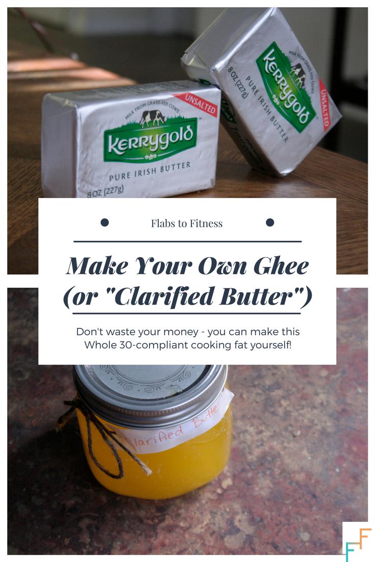 DIY clarified butter whole 30