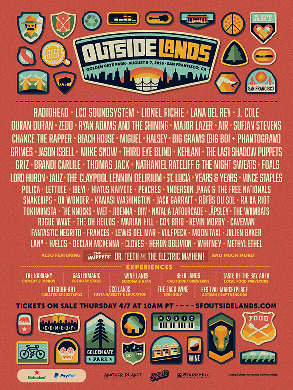 2016 Lineup - Favorite Artists: Radiohead, Lionel Richie, Lana Del Rey, J. Cole, Zedd, Major Lazer, Chance The Rapper, Big Grams, Third Eye Blind, Nathaniel Rateliff & The Night Sweats, St. Lucia, Ra Ra Riot, The Muppets' Dr. Teeth and The Electric Mayhem, & The Barbary Comedy Tent!