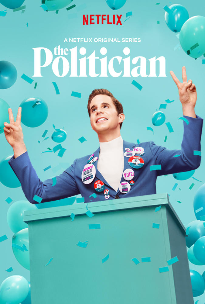 The Politician     (Season 1) - Streaming Now on Netflix  Eight episodes total which was binged in 2 days. It's quite literally perfect.  The Cast. The Sets. The Costumes. The Script. The Music. It's untouchable. That's Ryan Murphy, Brad Falchuk & Ian Brennan for you. Their visions are unlike any others and always come to life exactly as imagined. If you're a fan of Political nonsense, petty & conniving H.S. drama, musicals, and lifelong friendships, then you will love this show. Ben Platt will melt your heart and Gwyneth Paltrow will give you major wardrobe goals!