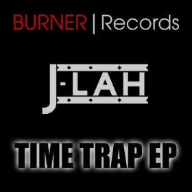 J-Lah - Time Trap EP