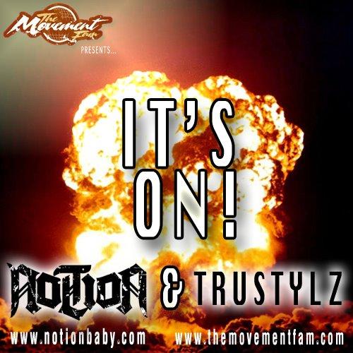 Notion - It's On ft TruStylz