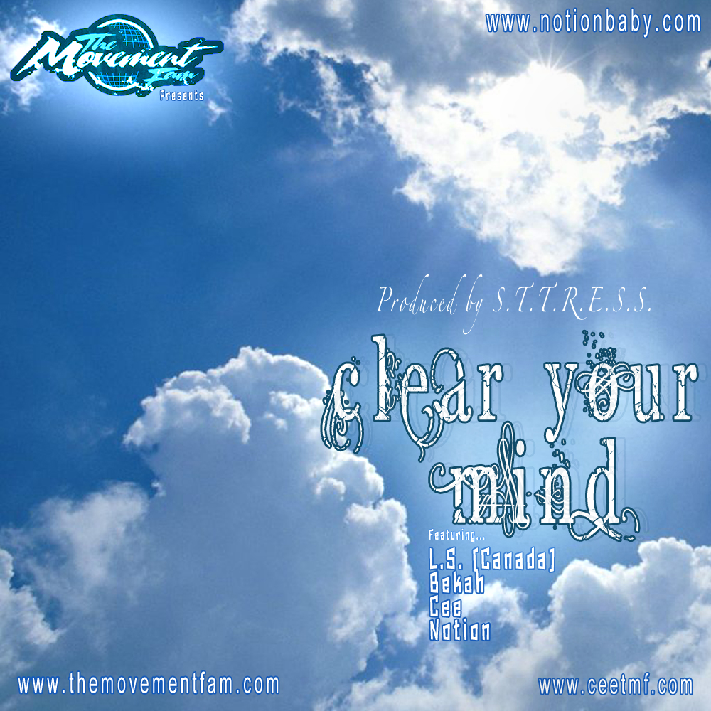 The Movement Fam - Clear Your Mind feat L.S.