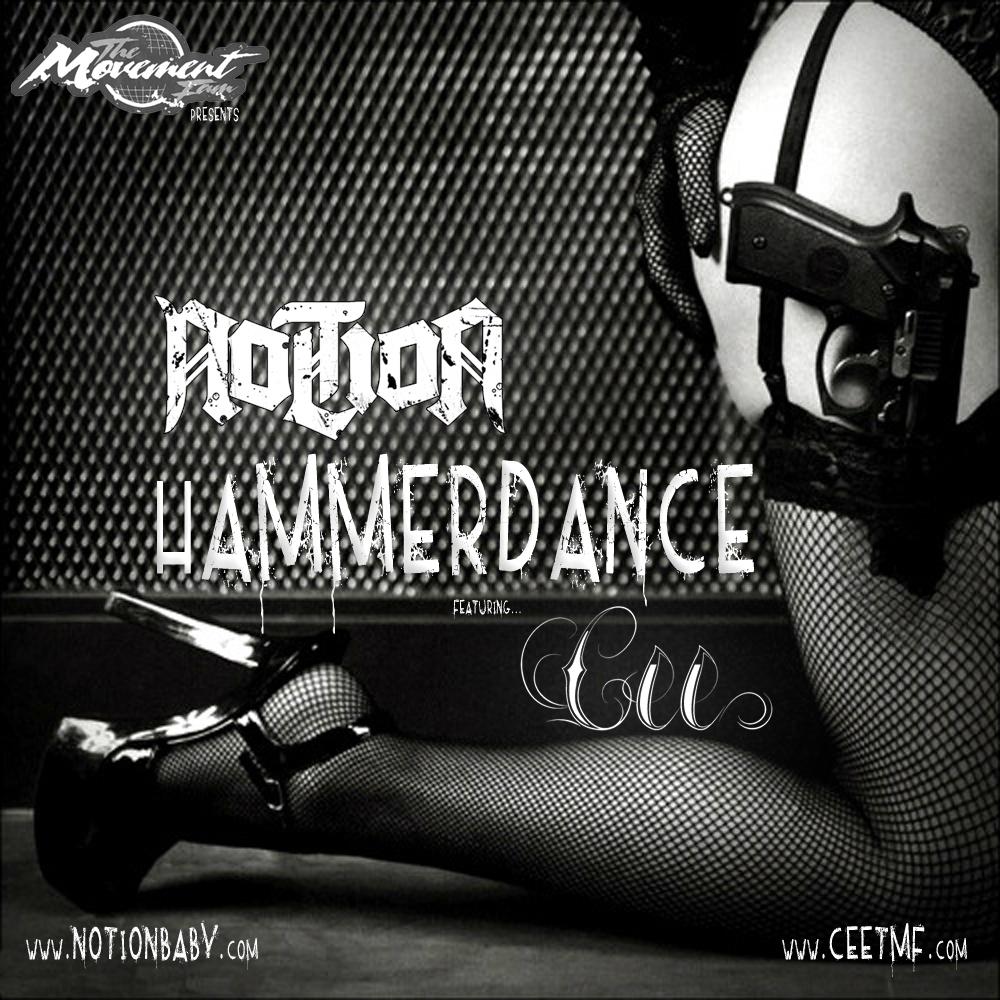 Notion - HammerDance feat Cee