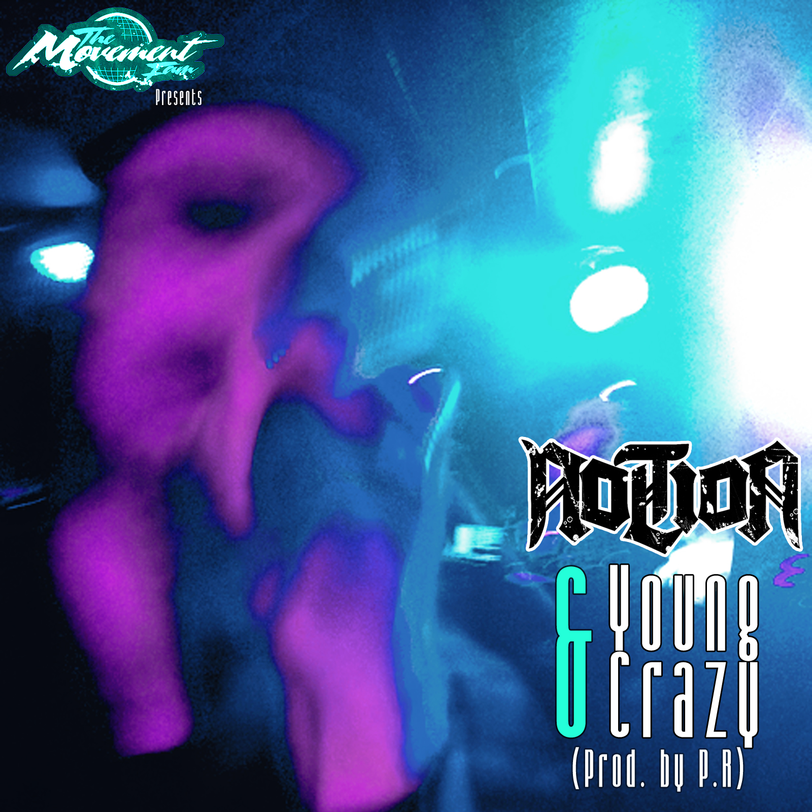 Notion - Young & Crazy