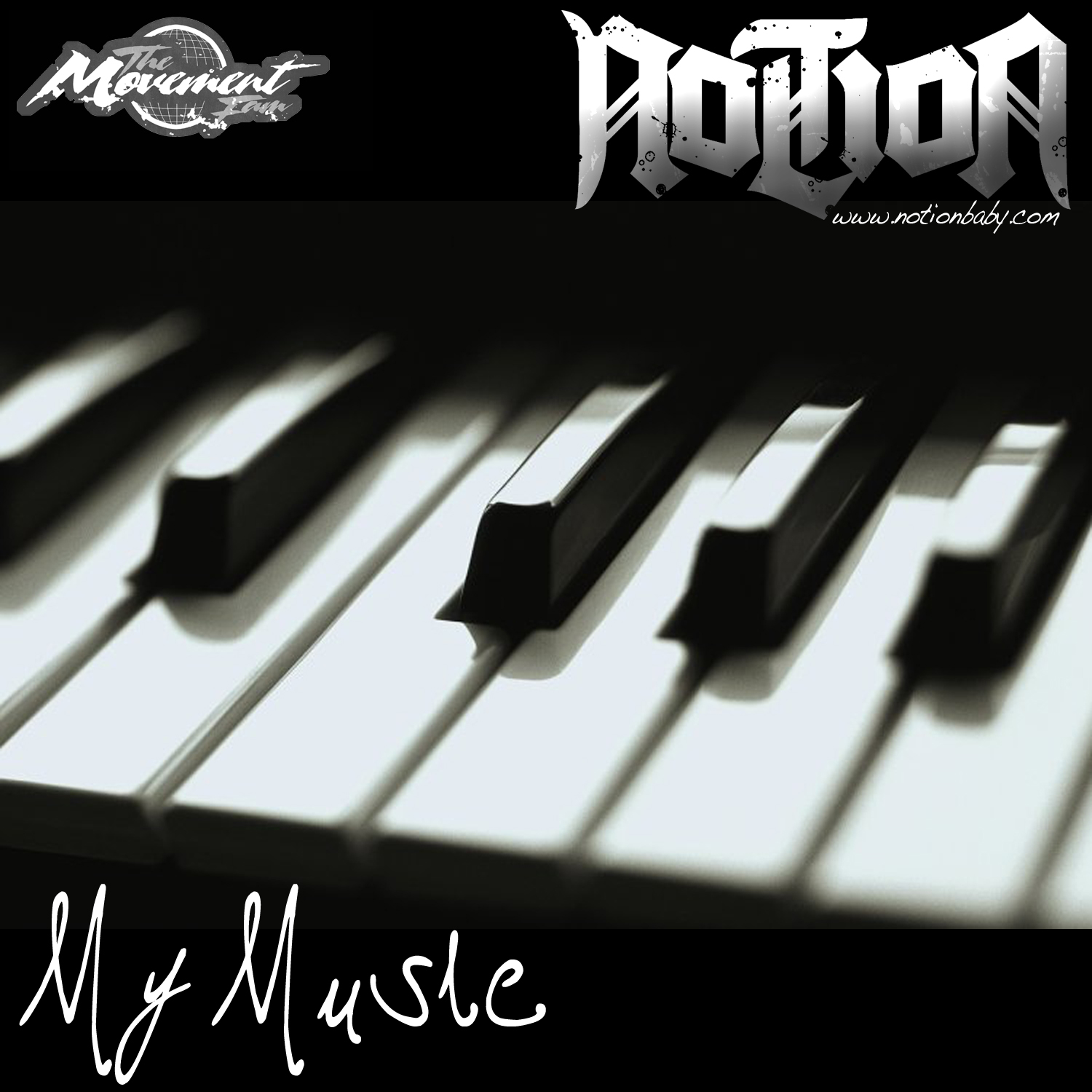Notion - My Music (Freestyle)