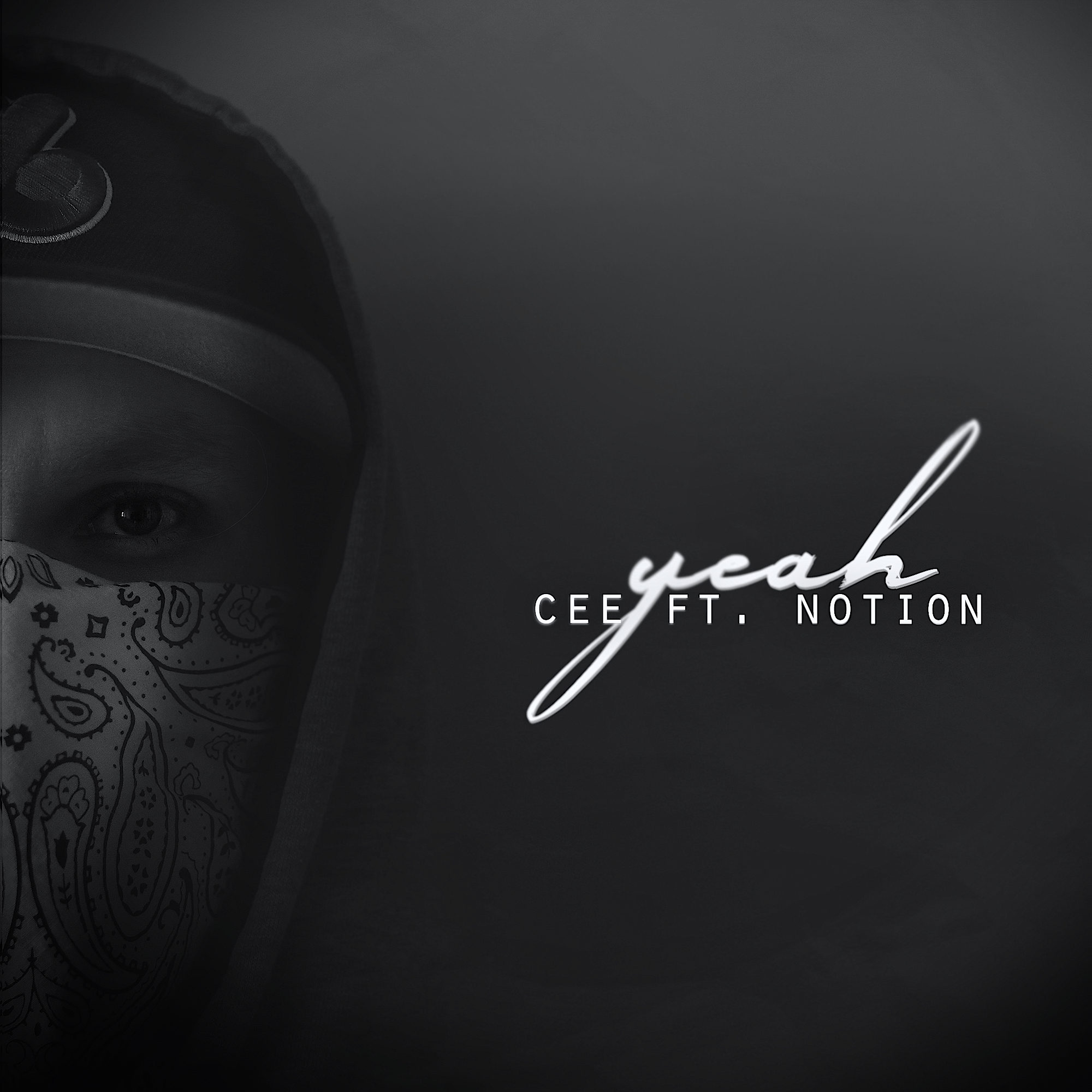 Cee - Yeah ft. Notion (Prod. by Cool FD)