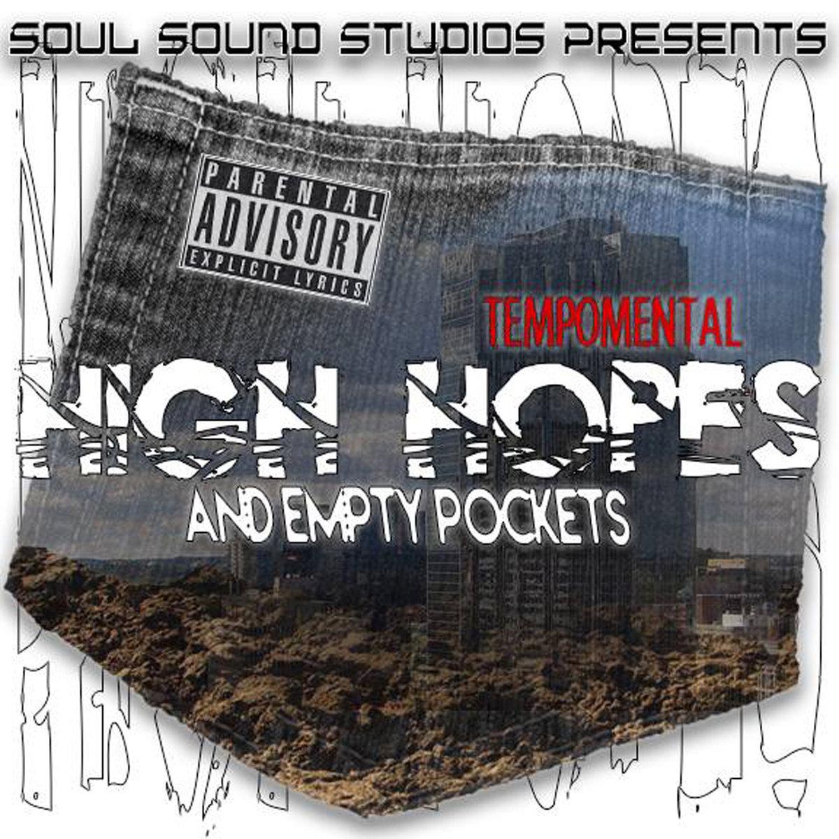 TempoMental - High Hopes & Empty Pockets