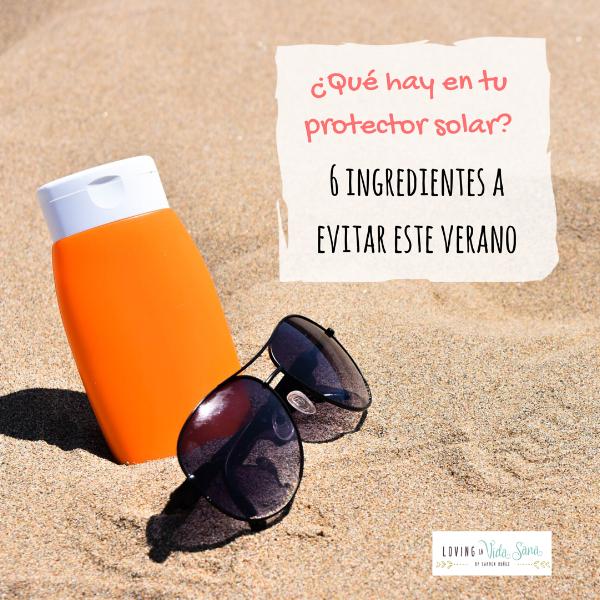 protector solar son tóxicos