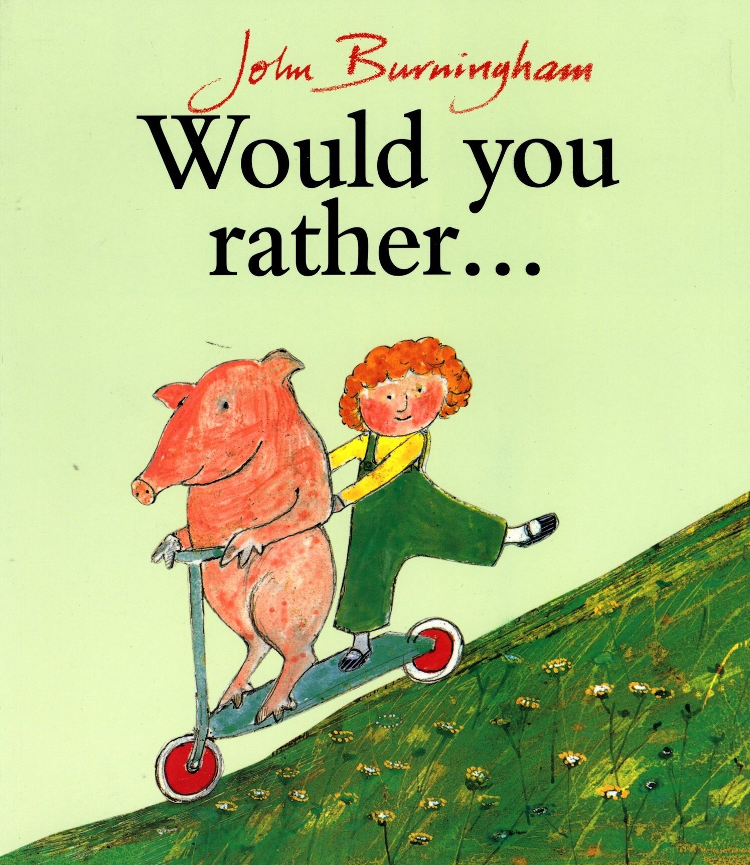 Front cover of Would You Rather: scootering with a pig
