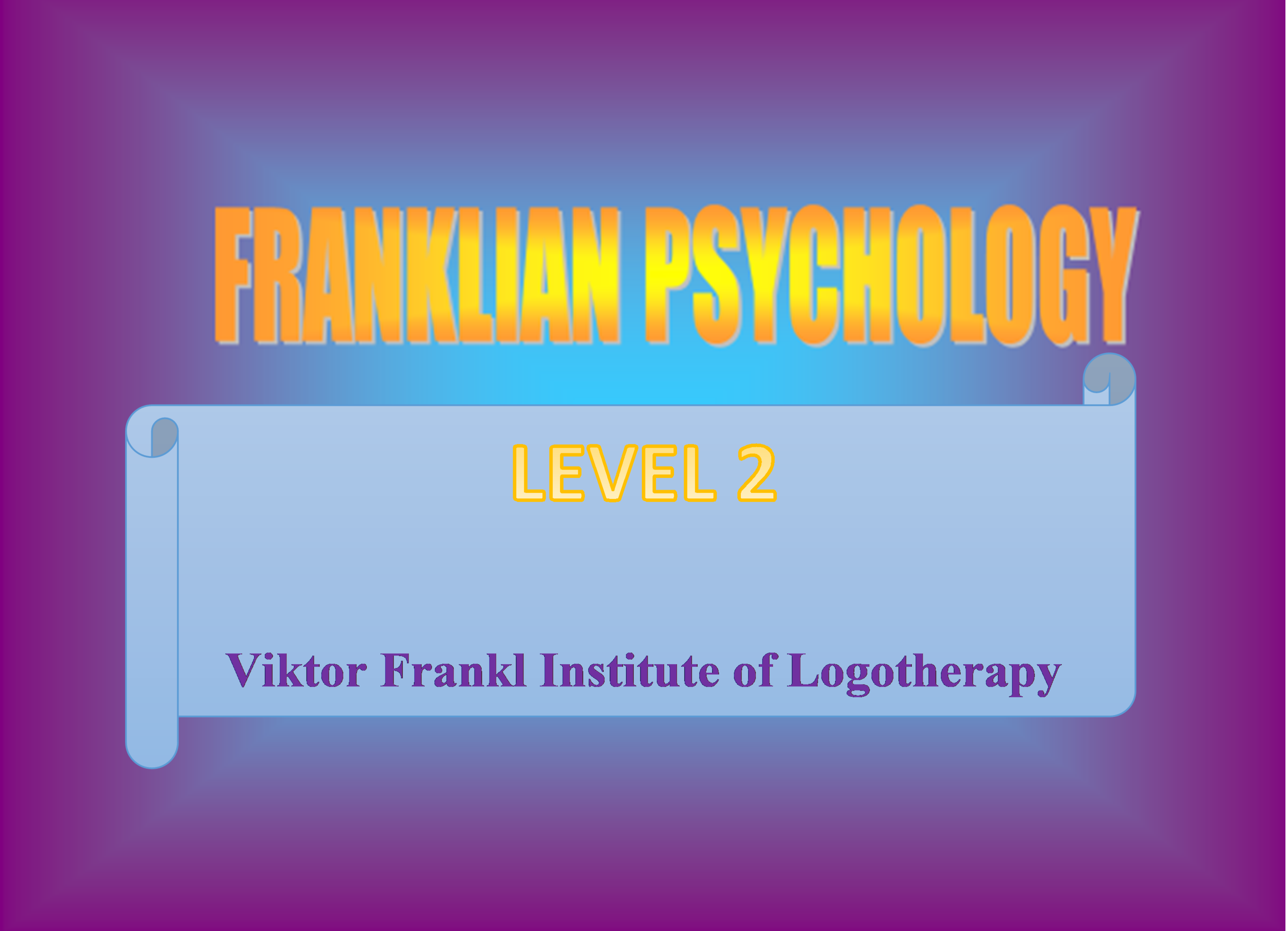 Franklian Psychology – Level 2 Advanced Study