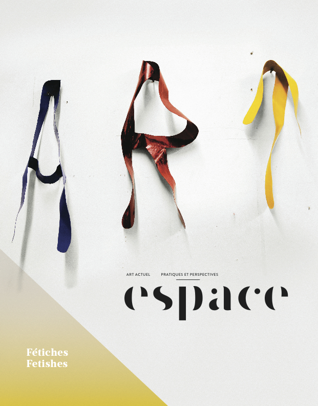 Espace Magazine: Fetiches/Fetishes, No. 113, Spring/Summer 2016