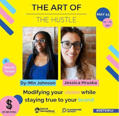 """2. We presented  at Playground Detroit's session, """"The Art of the Hustle""""  during Detroit Startup Week"""