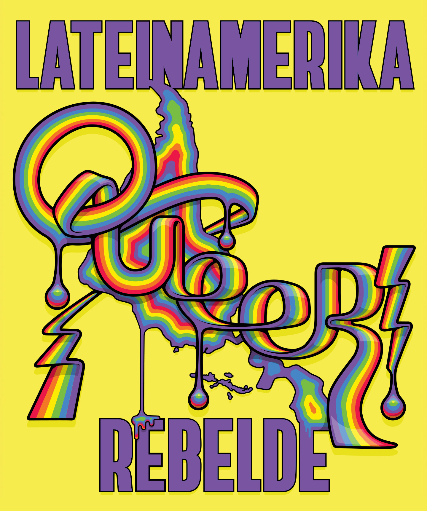illustration_andre_levy_zhion_vector_pop_queer_type_rainbow_latin_america_dripping_rebelde_1.jpg