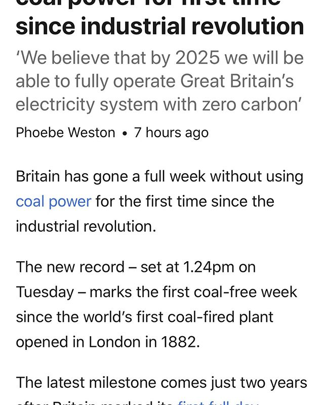 A major accomplishment for the UK. First full week without energy from coal since Edison opened the Holborn Viaduct power station in London in January 1882 about 137 years ago. 😯