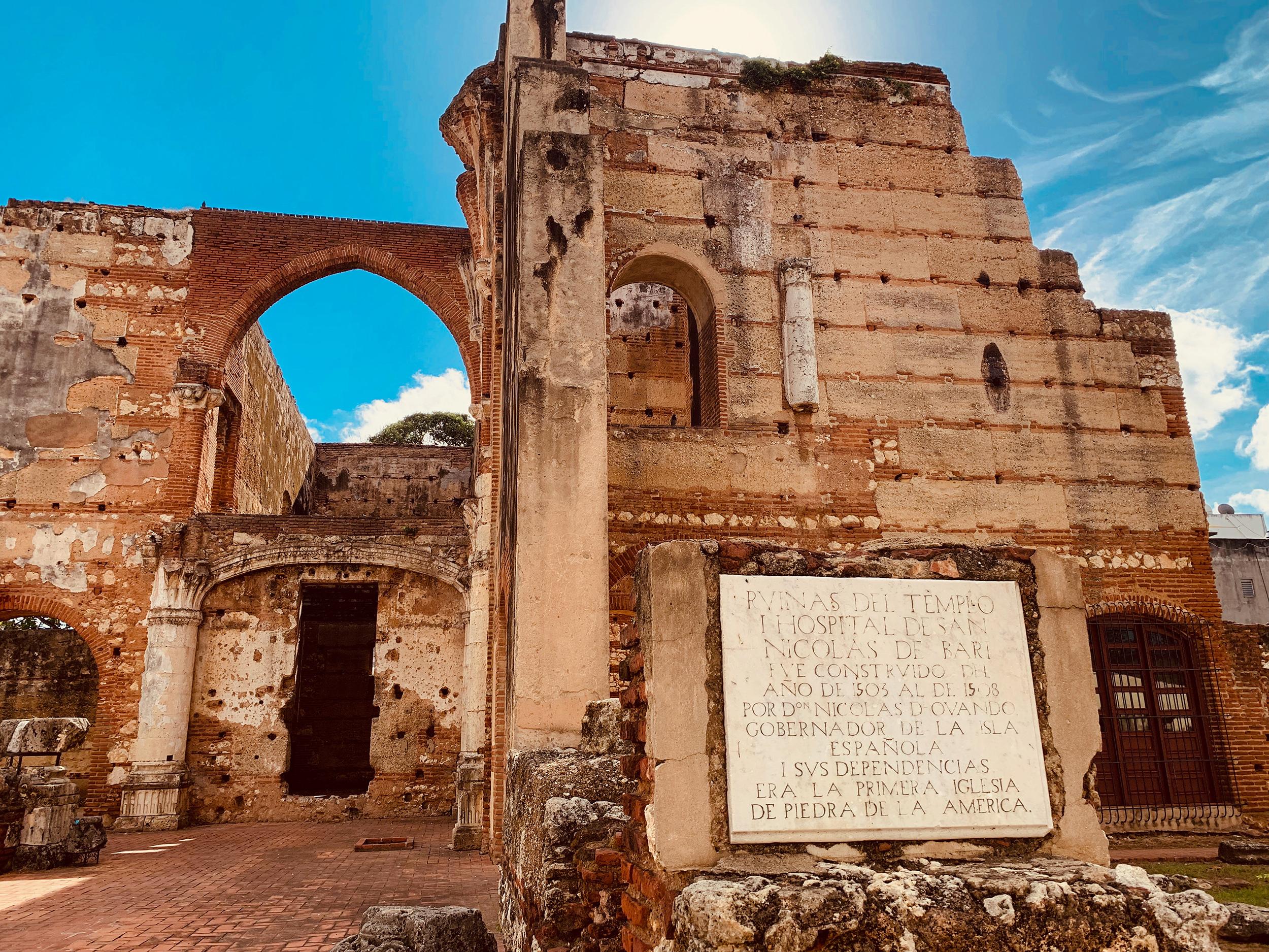 Hospital San Nicolás de Bari, the oldest hospital of the New World, now preserved ruins.