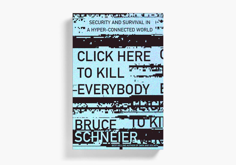 Click Here to Kill Everybody (KILLED)