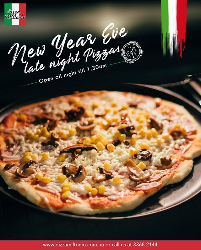 🎉🍕Pizza Miltonio's got your back with your New Year's Eve's party and celebrations!🍕🎉 We're opening till 1:30am! Order online on www.pizzamiltonio.com.au or call 3368 2144
