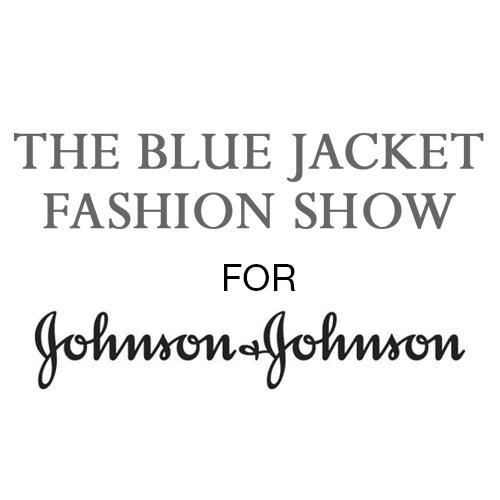 The Blue Jacket Fashion Show for Johnson & Johnson