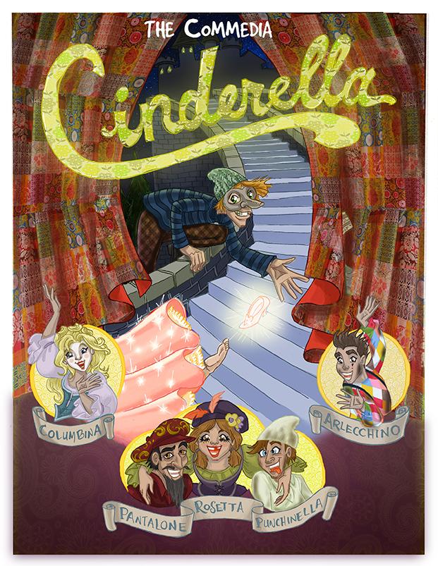 The Commedia Cinderella at The Soho Playhouse