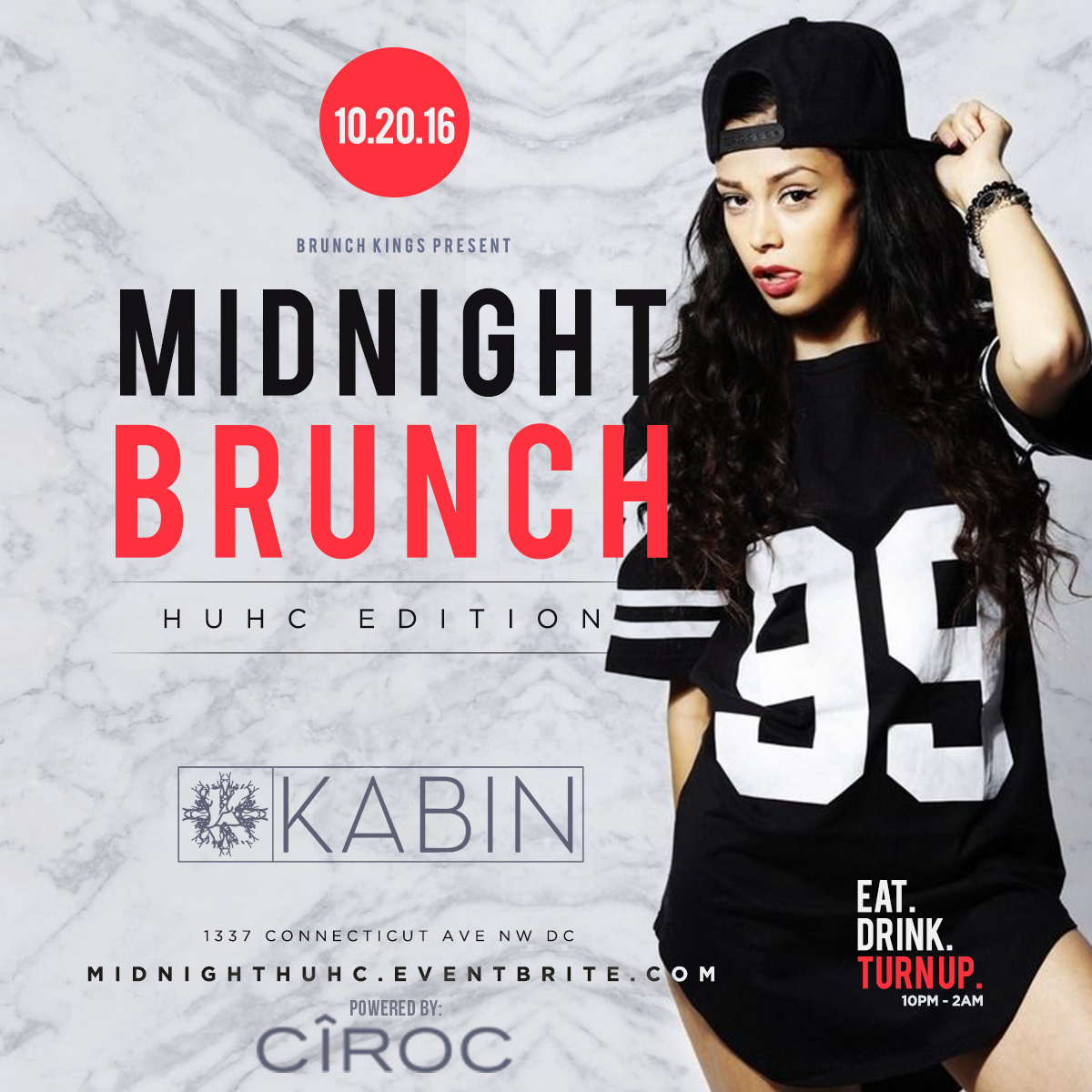 #Midnight Brunch   10/20/16 10pm-2am Kabin 1337 Connecticut Ave NW Washington, DC  MidnightHUHC.Eventbrite.com