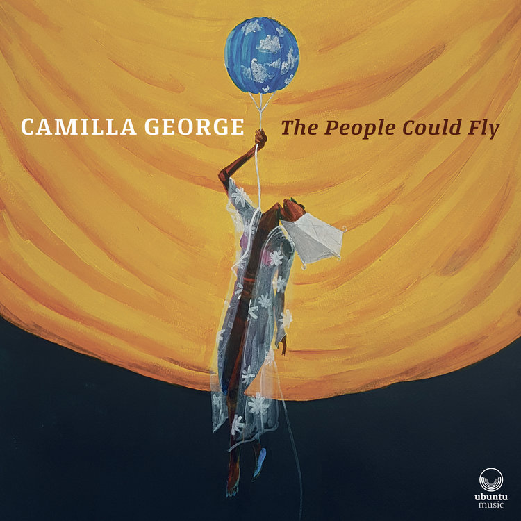 Camilla George/ The People Could Fly