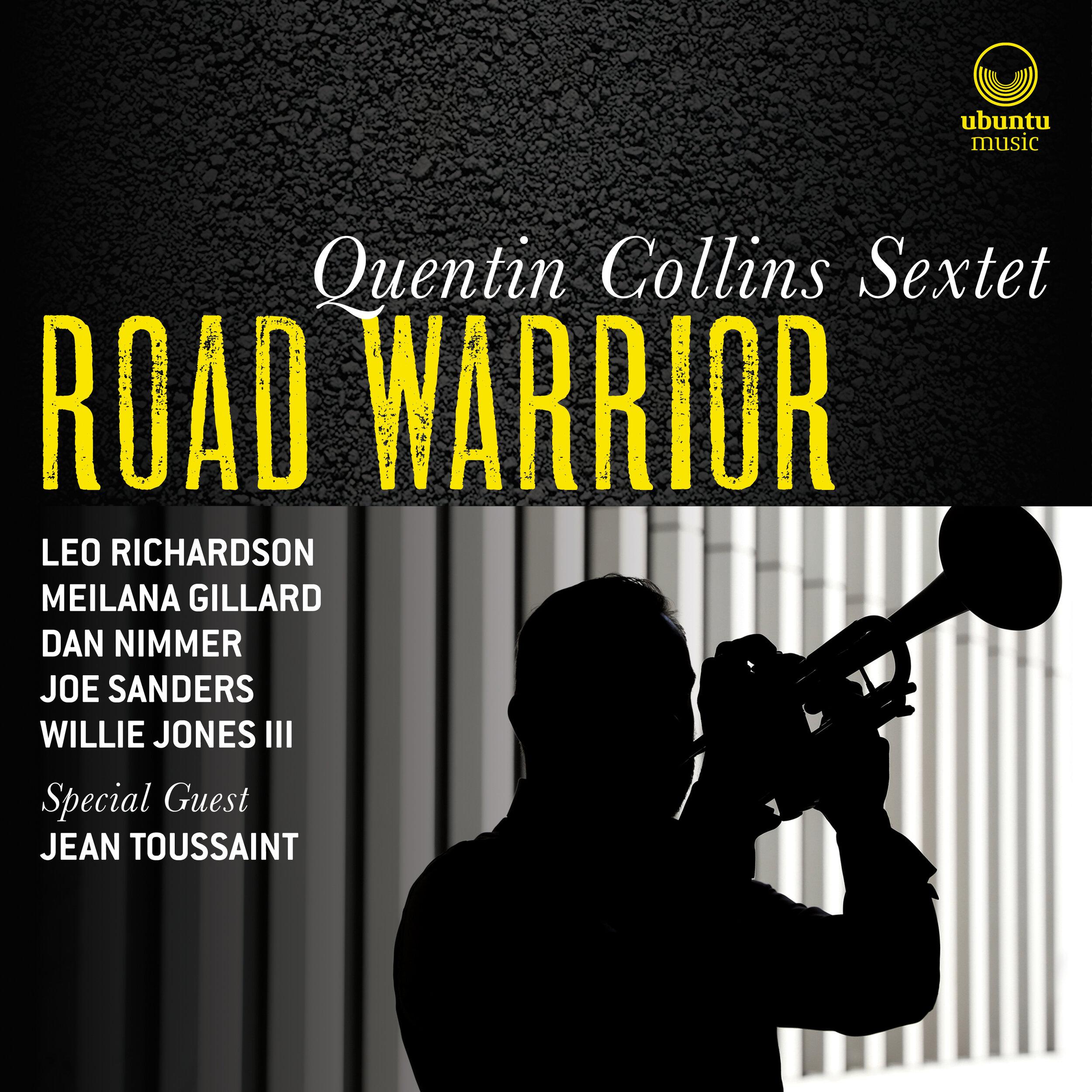 UBU0027_Quentin Collins Sextet_Road Warrior_3000x3000_cov.jpg
