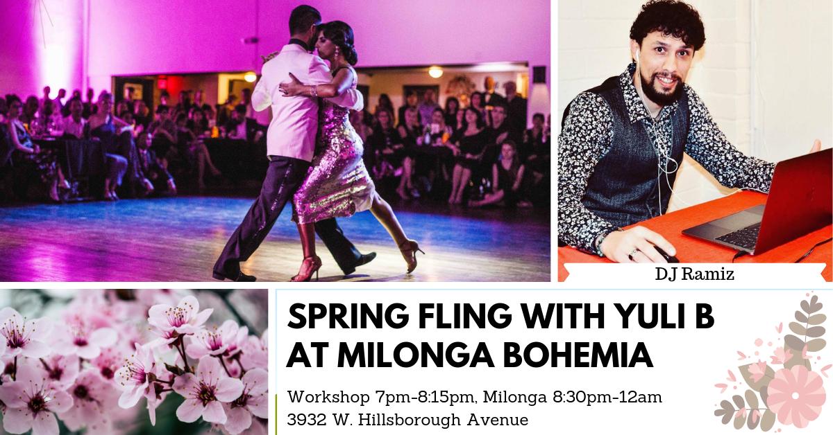 Spring fling with yuli b at milonga bohemia.png