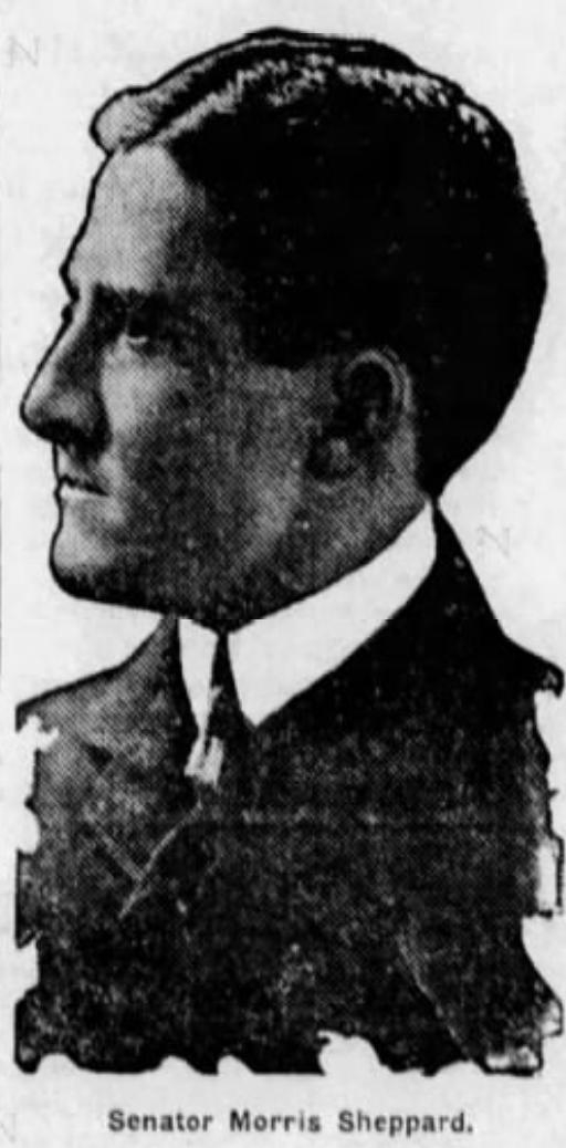 "Texas Senator Morris Sheppard, the ""father of Prohibition"""