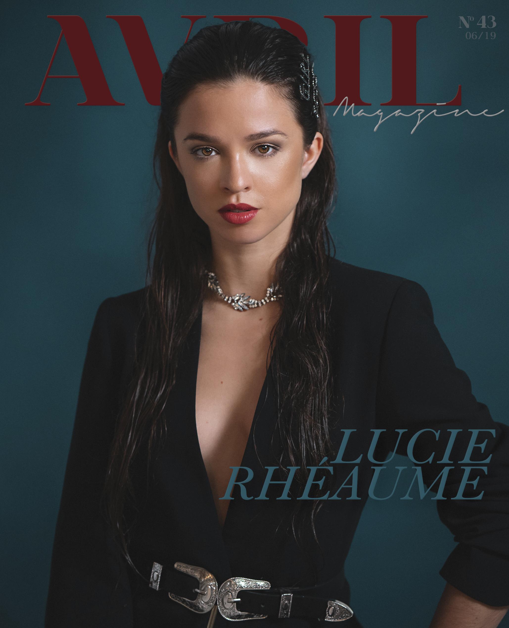 Cover-girl :  Lucie Rhéaume   Photographe  Avril Franco   Stylisme et direction artistique par  Justine Gagnon   Maquillage par  Aj Makeup   Collier par  Corail Blanc