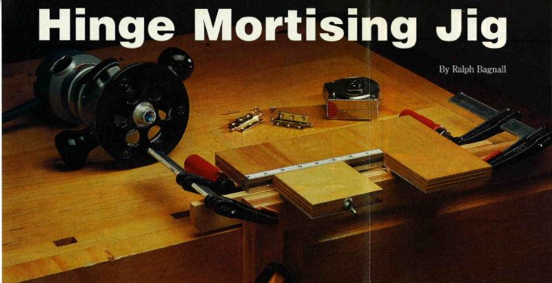 Hinge Mortising Jig Article, Woodworker's Journal, October 2001